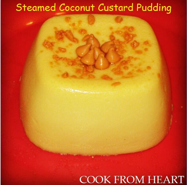 Steamed Coconut Custard Pudding - Cook From Heart