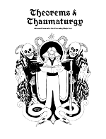Theorems &amp; Thaumaturgy