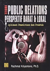toko buku rahma: buku TEORI PUBLIC RELATIONS PERSPEKTIF BARAT DAN LOKAL, pengarang rachmat kriyantono, penerbit kencana