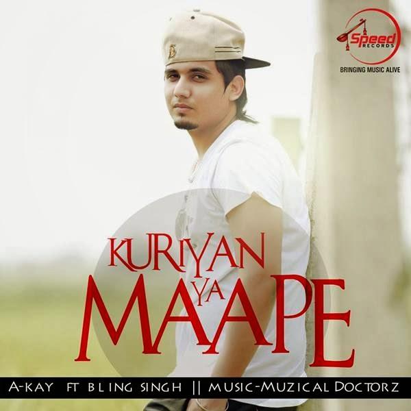 Kuriyan Ya Maape, Akay,Muzical