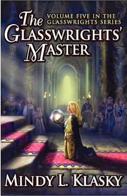 The Glasswrights' Master (Book 5 of 5) by Mindy L. Klasky