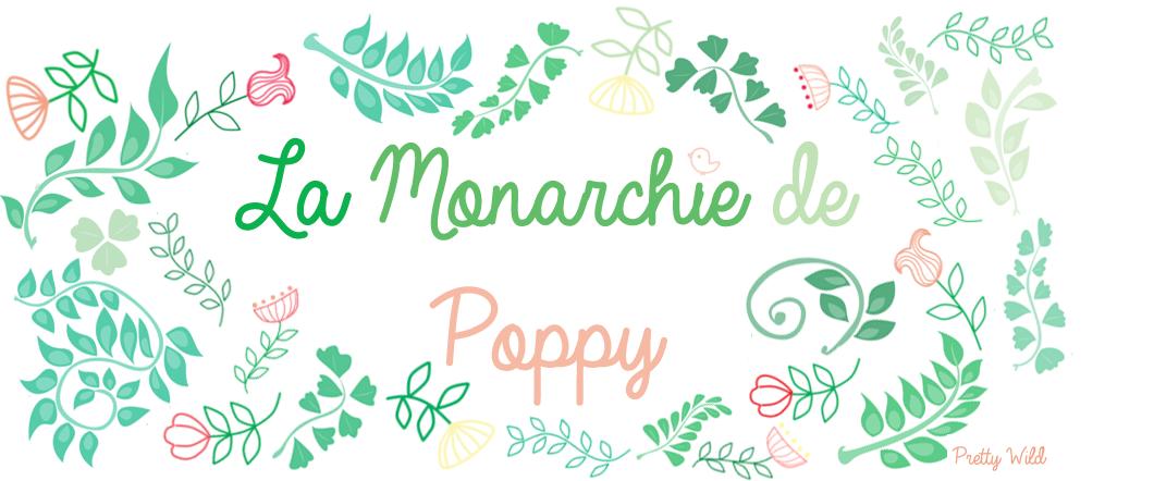 La Monarchie de Poppy