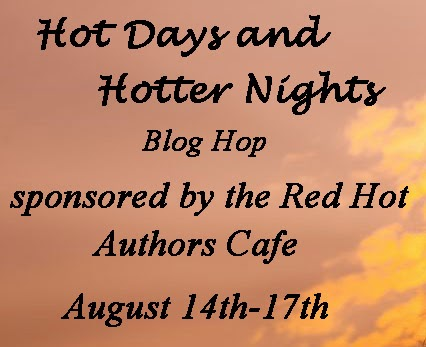 Hot Days and Hotter Nights Blog Hop