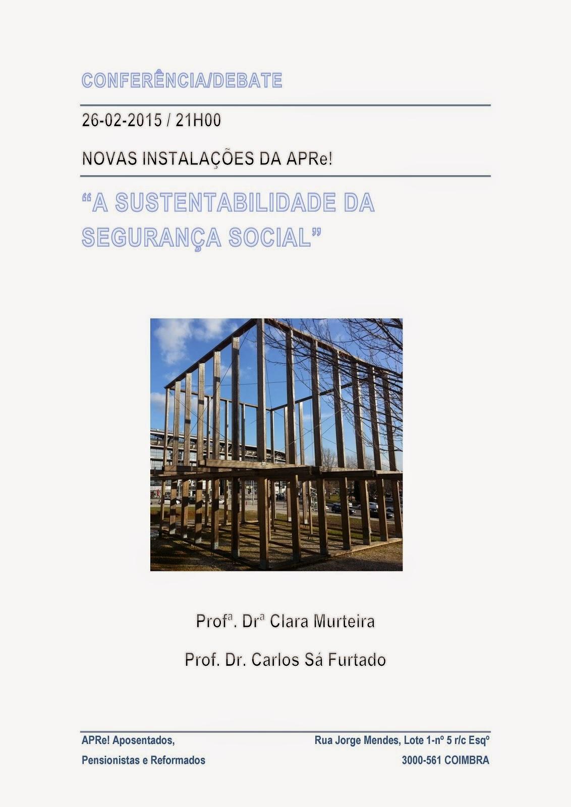"""Coimbra, conferência/debate: """"A Sustentabilidade da Segurança Social"""""""