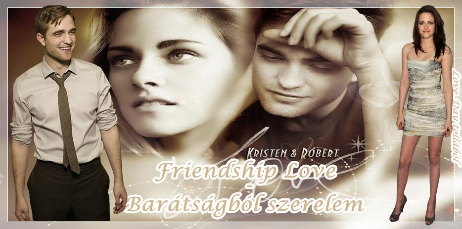 Friendship love (BEFEJEZETT!)