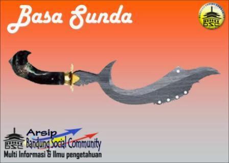 Kecap Babasan - Paribasa Sunda Jeung Hartina....!!!