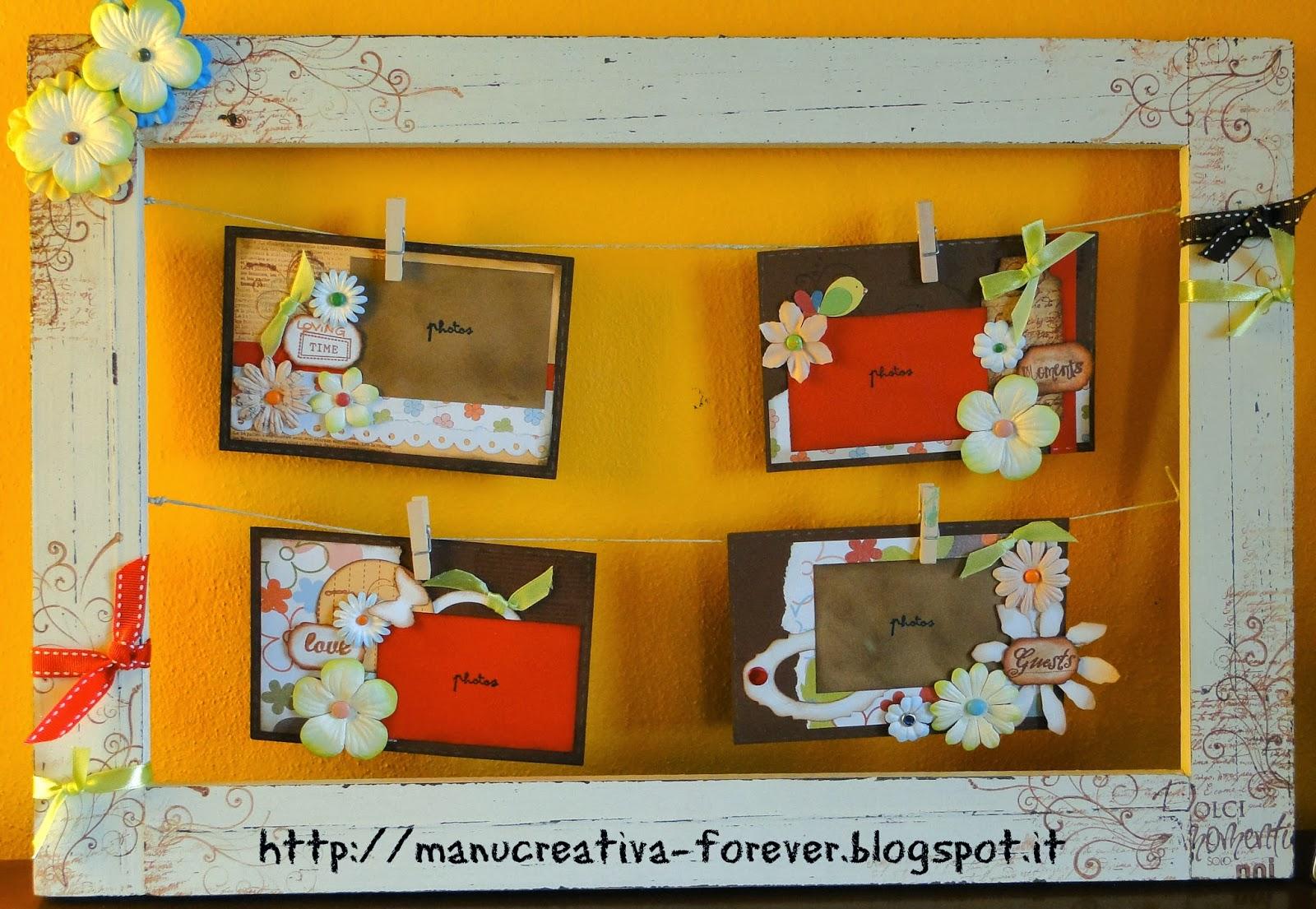 ManuCreAtiva-forever: Una cornice ...con le foto stese come panni ...