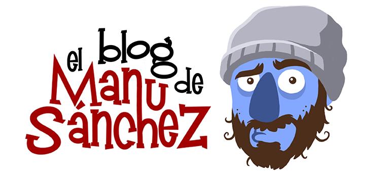 El Blog de Manu Sánchez
