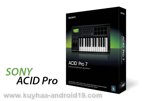 Sony ACID Pro v7.0 Full Version Software Crack + Serial Key Free Download -