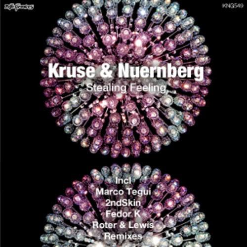 Kruse & Nuernberg - Stealing Feeling