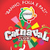 Prefeitura de Coremas divulga programação do Carnaval 2013