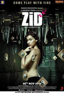 Zid (2014) Hindi Movie Poster