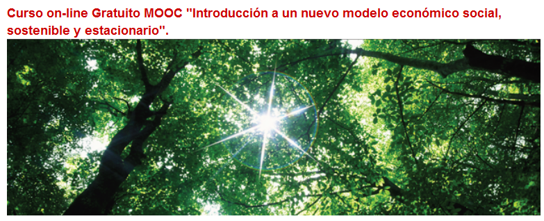 """Curs on-line Gratuït MOOC """"Introducció a un nou model econòmic social, sostenible i estacionari"""""""