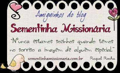 Selinho do Blog: Sementinha Missionária