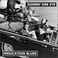 Johnny One Eye - Medication Blues