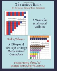 THE ACTIVE BRAIN - A Vision for Intellectual Wellness - BOOK 2 VOLUME 2
