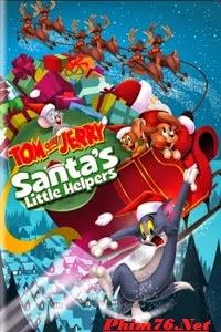 Giáng Sinh An Lành Cùng Tom Và Jerry - Tom And Jerry Santa&#39s Little Helpers