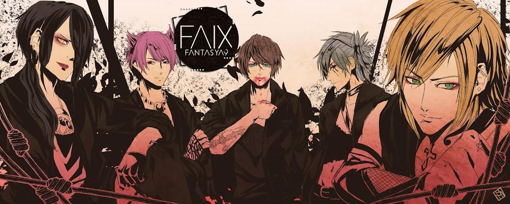 │ • F A I X • │ FANTASY ALICE NINE