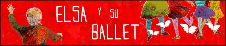 ELSA Y SU BALLET  / ELSA AND HER DANCERS