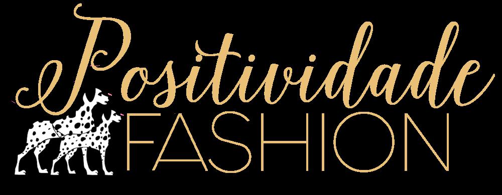 Positividade Fashion