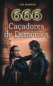 Conheçam o extraordinário romance 666- Caçadores de Demônios