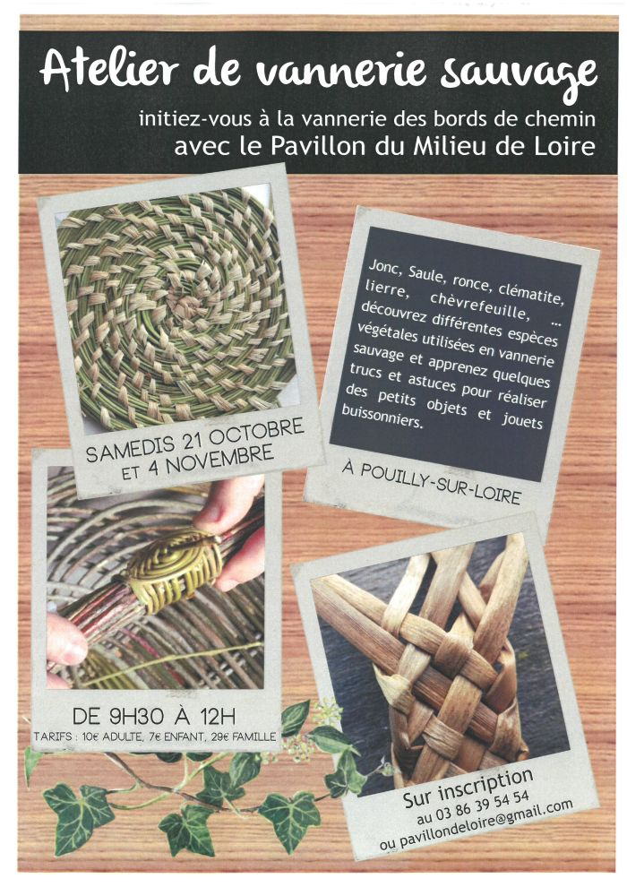 Atelier de vannerie sauvage le 21 octobre et 4 novembre de 9h30 à 12h00 à Pouilly-sur-Loire