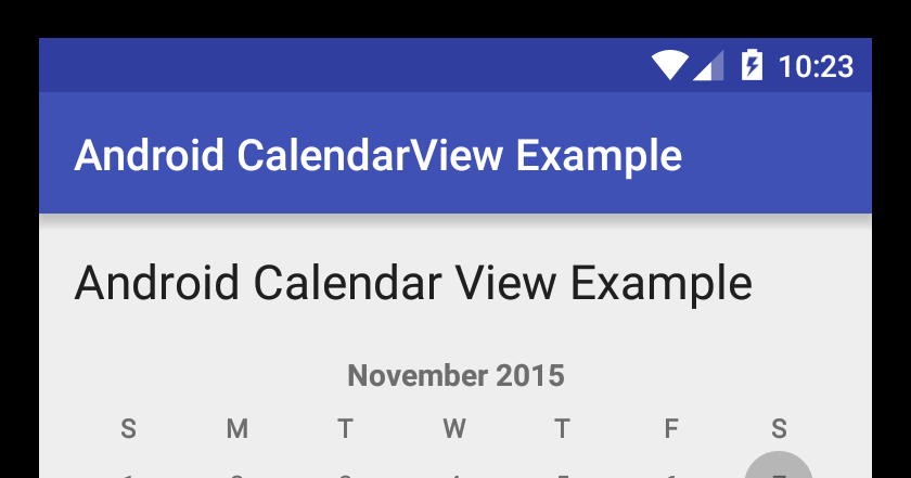 Android CalendarView Example | Viral Android – Tutorials, Examples ...
