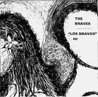 The Braves - Los Bravos ep (2001?)