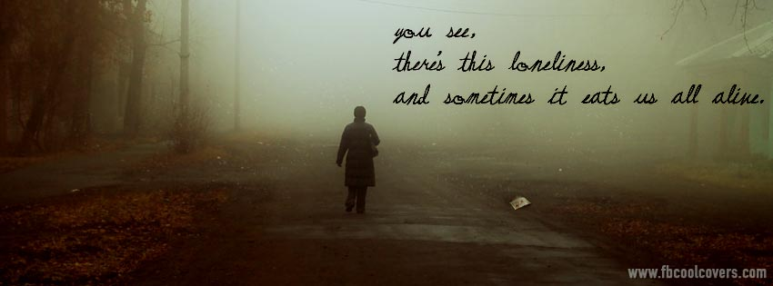 to pinterest labels facebook cover photos for lonely people lonelyLonely Girl Quotes Cover Photos