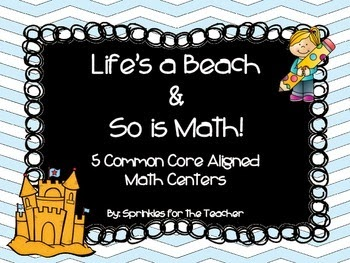 http://www.teacherspayteachers.com/Product/Lifes-a-Beach-Math-Centers-1242391