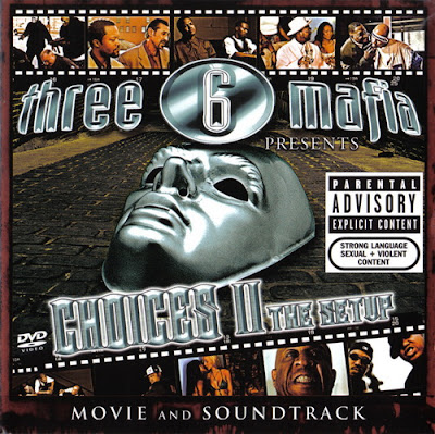 Three 6 Mafia – Choices II: The Setup (CD) (2005) (FLAC + 320 kbps)