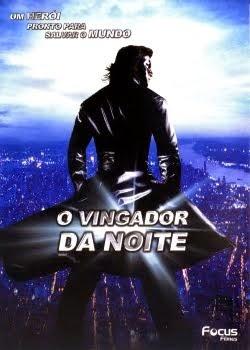 O Vingador da Noite – Dublado (2006)