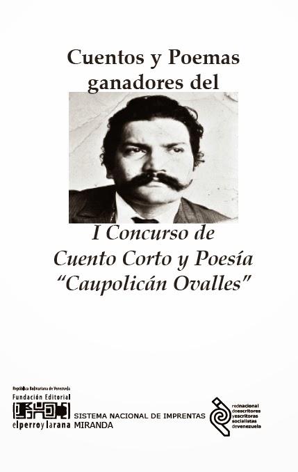 Cuentos y poemas ganadores del I Concurso Caupolicán Ovalles