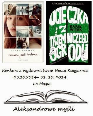http://aleksandrowemysli.blogspot.com/2014/10/konkurs-z-wydawnictwem-nasza-ksiegarnia.html