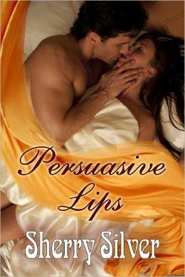 Persuasive Lips