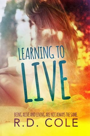 Learning To Live ~ R.D. Cole