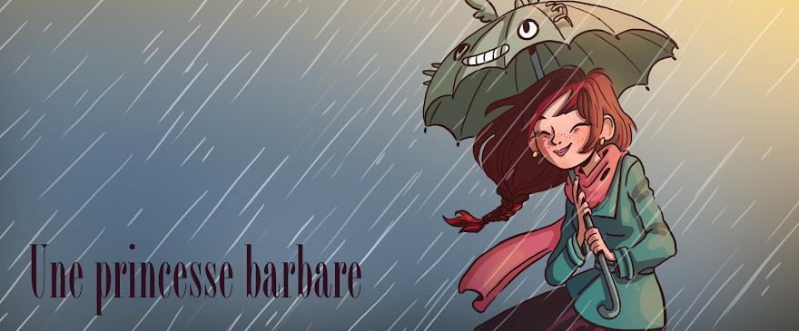 Une princesse barbare