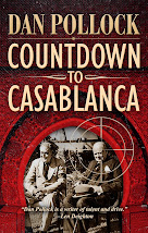 <b>COUNTDOWN TO CASABLANCA: <br>Axis agent stalks FDR &amp; Churchill at Casablanca Conference</b>