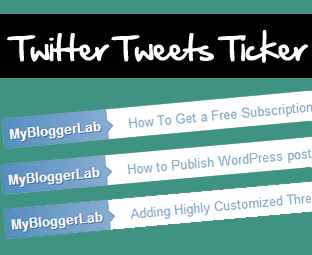 Twitter Tweets Ticker Widget For Blogger