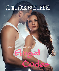 ANGEL CODES , book 3 of the AngelFire Chronicles!