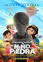 La increíble historia del Niño de Piedra (2015) DVDRip Latino