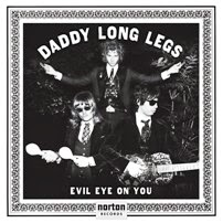 "DADDY LONG LEGS - ""Evil Eye On You"""