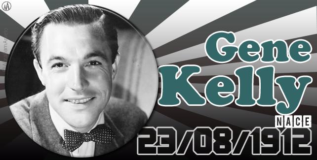23 de agosto nace Gene Kelly