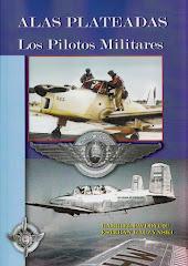 ALAS PLATEADAS - Los pilotos militares