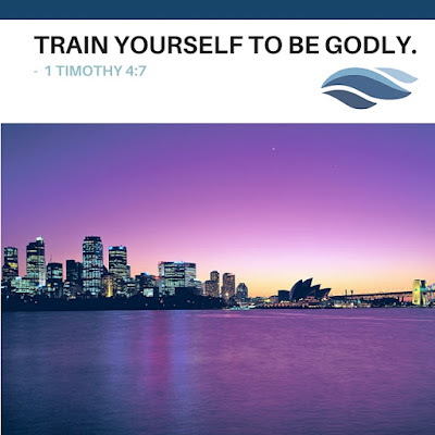 Train yourself to be godly.