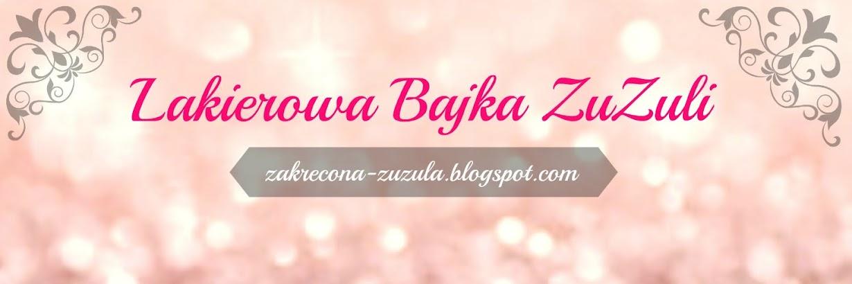 Lakierowa Bajka ZuZuli