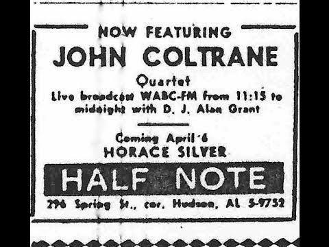 John Coltrane Half Note Radio Broadcast, April 2, 1965