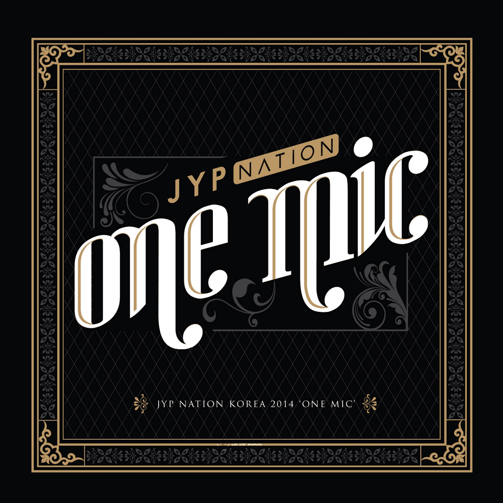 JYP Nation – JYP Nation Korea 2014 `One Mic`
