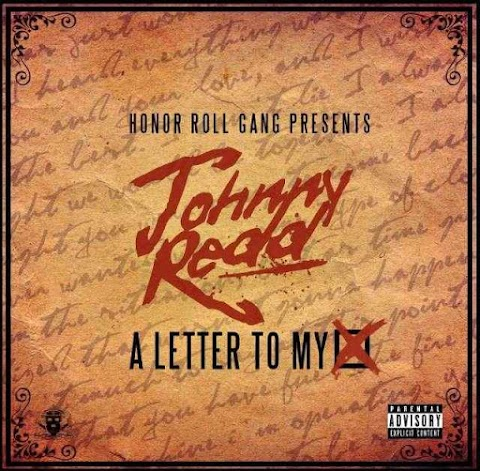 Mixtape: Johnny Redd - A Letter To My X