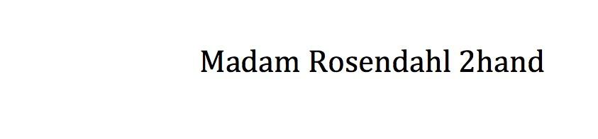 Madam Rosendahl 2hand
